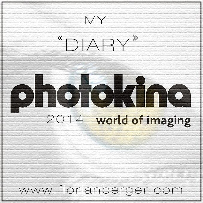 My diary – Photokina 2014