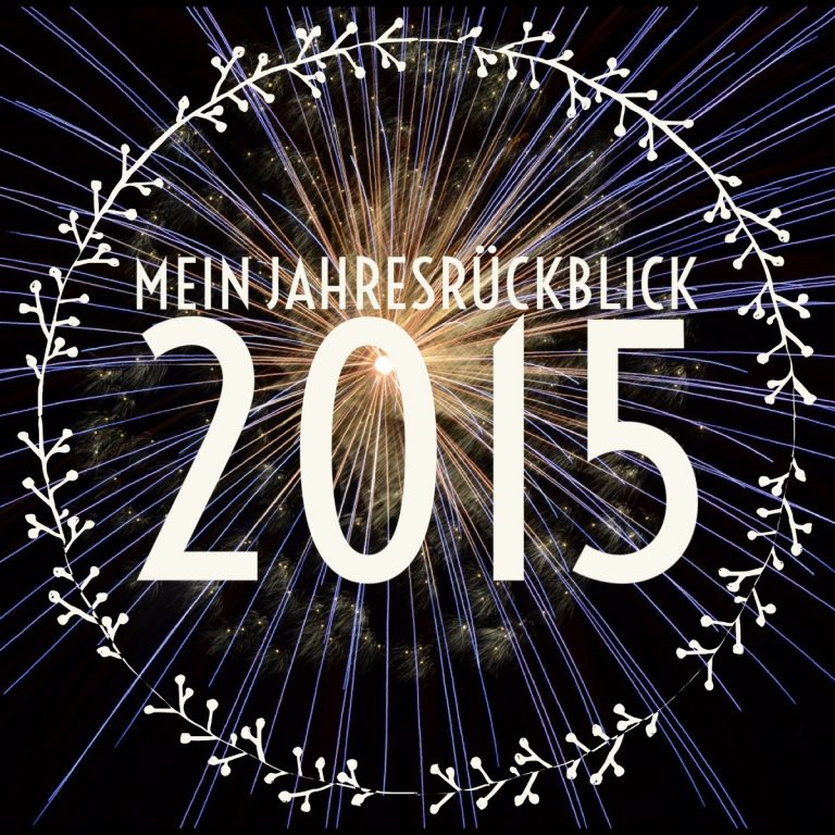 Das Jahr 2015 im Rückblick